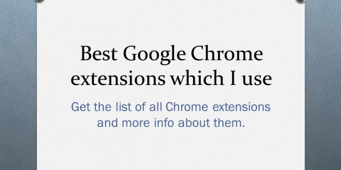 20 Best Google Chrome extensions which I use - Sufyan Sheikh